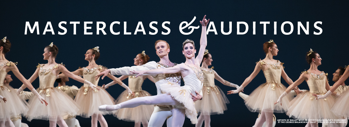 Company Auditions : Ballet West
